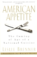 American Appetite The Coming Of Age Of A