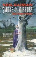 Smoke and Mirrors: Short Fictions and Illusions Cover