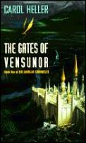Gates Of Vensunor Shunlar Chronicles 01