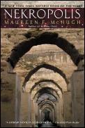 Nekropolis by Maureen F Mchugh