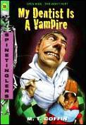My Dentist Is a Vampire