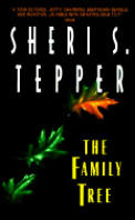 Family Tree (97 Edition) by Sheri S Tepper