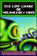 Lust Lizard Of Melancholy Cove
