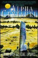 Alpha Centauri by William Barton
