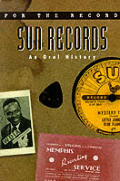 Sun Records :an oral history Cover