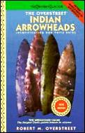Overstreet Indian Arrowheads Identification & Price Guide