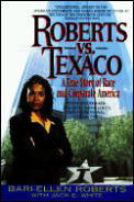 Roberts VS Texaco : a True Story of Race and Corporate America (98 Edition)
