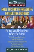 How To Start A Freelance Consulting