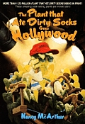 Plant That Ate Dirty Socks Goes Hollywoo