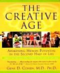 Creative Age : Awakening Human Potential in the Second Half of Life (00 Edition)