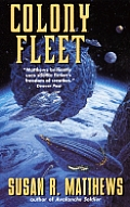 Colony Fleet by Susan R Matthews