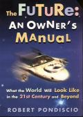 Future An Owners Manual What The World W