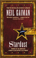 Stardust: Being a Romance Within The Realms of Faerie Cover