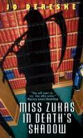 Miss Zukas In Deaths Shadow