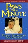 Paws for a Minute People Training for Dog Owners