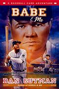 Babe & Me: A Baseball Card Adventure (Baseball Card Adventures)