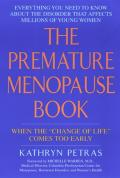 Premature Menopause Book When the Change of Life Comes Too Early