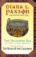 Hallowed Isle #03: The Book Of The Cauldron by Diana L Paxson