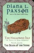 Hallowed Isle #4: The Hallowed Isle Book Four: The Book Of The Stone by Diana L. Paxson