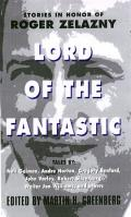 Lord Of The Fantastic Zelazny