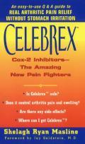 Celebrex:: Cox-2 Inhibitors--The Amazing New Pain Fighters