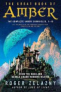 The Great Book of Amber: The Complete Amber Chronicles, #1-10  Cover