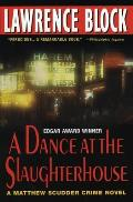 A Dance at the Slaughterhouse: A Matthew Scudder Crime Novel Cover