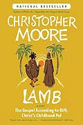 Lamb The Gospel According to Biff Christs Childhood Friend