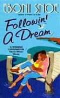 Followin' a Dream (Avon Light Contemporary Romances)