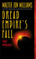 Praxis Dread Empires Fall 1