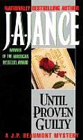 Until Proven Guilty (J. P. Beaumont Mysteries)