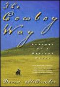 Cowboy Way Seasons Of A Montana Ranch