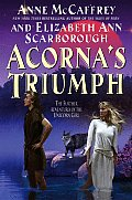 Acorna's Triumph: The Further Adventures Of The Unicorn Girl (Acorna) by Anne Mccaffrey