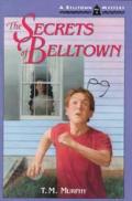 Secrets Of Belltown Belltown Mystery Se