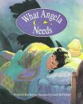 What Angela Needs