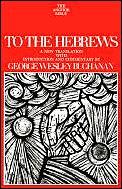 Anchor Bible To The Hebrews