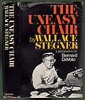 Uneasy Chair A Biography of Bernard DeVoto
