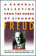 General Selection From The Works Of Sigmund Freud