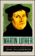 Martin Luther Selections from His Writing