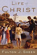 Life Of Christ Complete & Unabridged