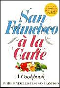 San Francisco a la carte :a cookbook Cover