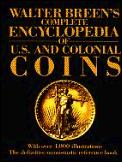 Walter Breens Complete Encyclopedia Of U S & Col