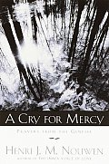 Cry For Mercy Prayers From The Genesee