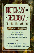 Dictionary of Geological Terms: Third Edition