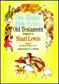 Bible One Minute Bible Stories Old Testament Adapted by Shari Lewis