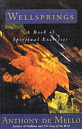 Wellsprings A Book of Spiritual Exercises