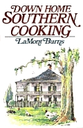 Down Home Southern Cooking
