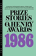 Prize Stories 1986: The O. Henry Awards