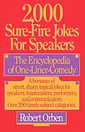 2,000 Sure-Fire Jokes for Speakers: The Encyclopedia of One-Liner Comedy