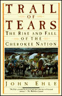Trail of Tears: The Rise and Fall of the Cherokee Nation Cover